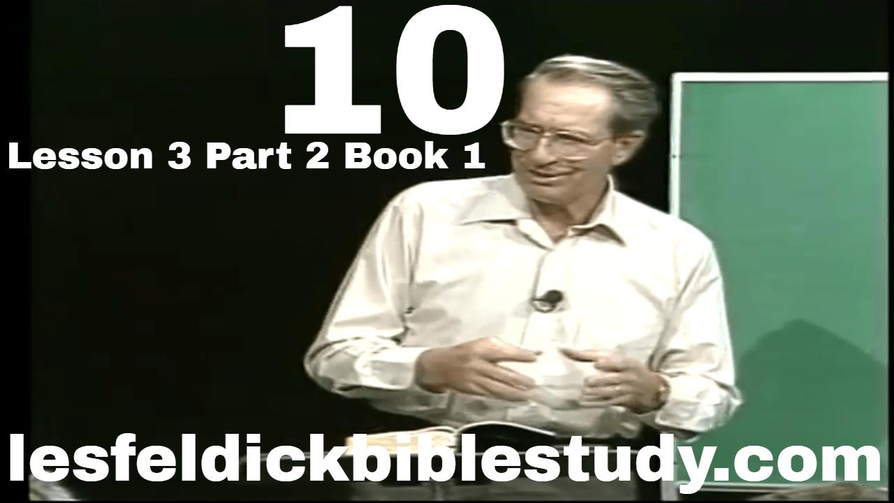 10: Lesson 3 Part 2 Book 1 – The Lie: Genesis 2:8 – 3:8