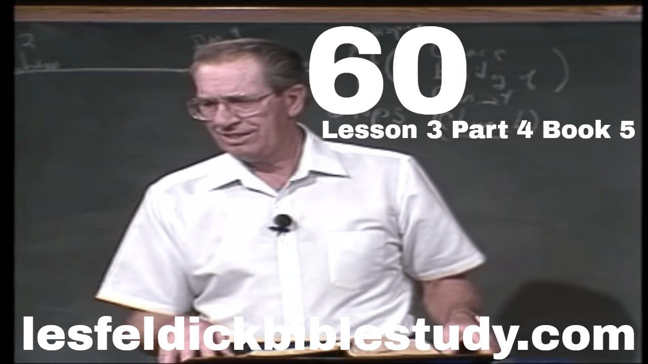 60 - Les Feldick Bible Study Lesson 3 - Part 4 - Book 5 - Introducing Paul
