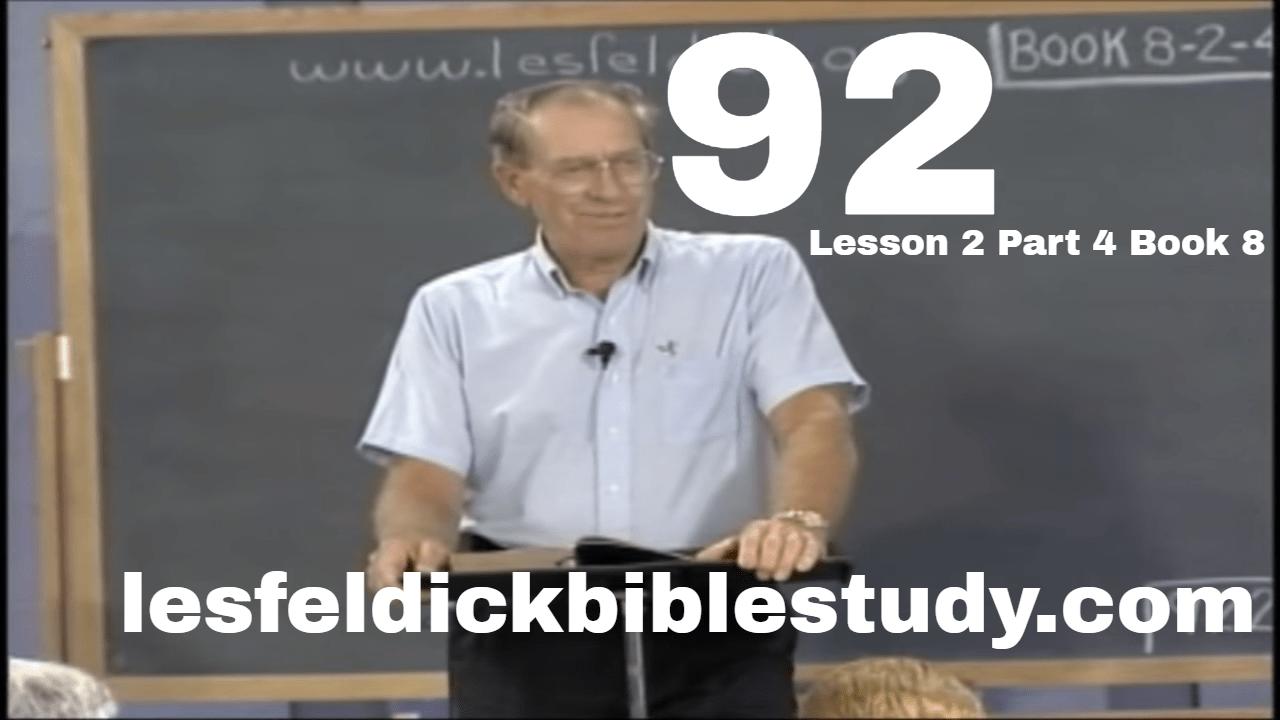 92 - Les Feldick Bible Study Lesson 2 - Part 4 - Book 8 - Manna: God's Same Grace Saves Us