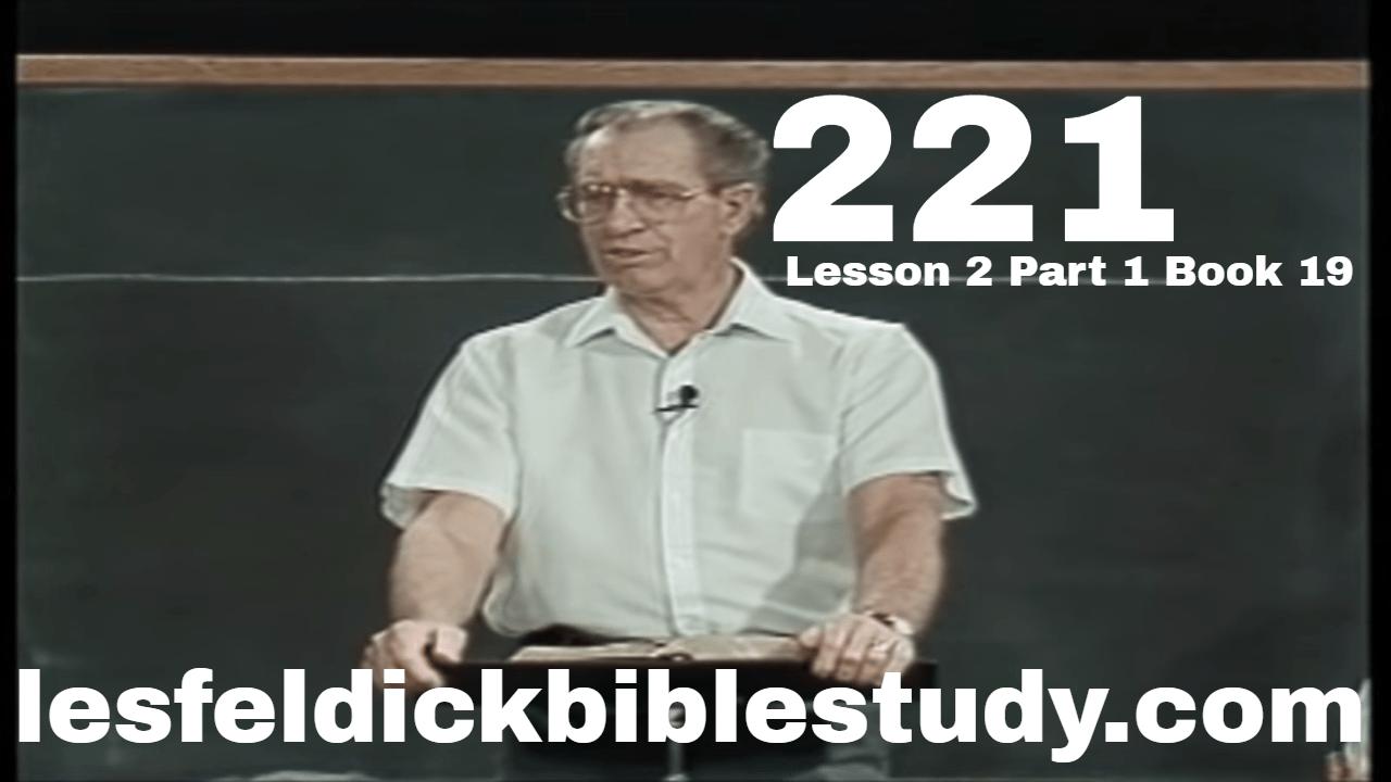 221 - Les Feldick Bible Study Lesson 2 - Part 1 - Book 19 - Acts 10